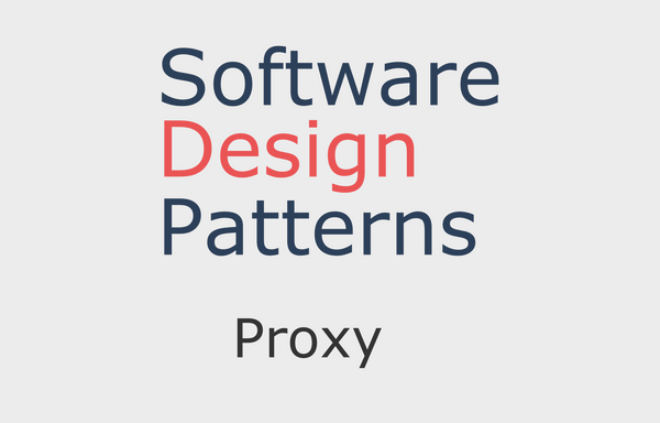 Software Design Patterns: Proxy